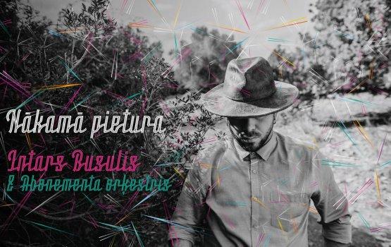Первыми новый альбом Интарса Бусулиса услышат даугавпилчане